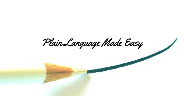 Plain Language Made Easy