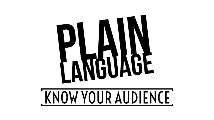 Plain Language - Know Your Audience
