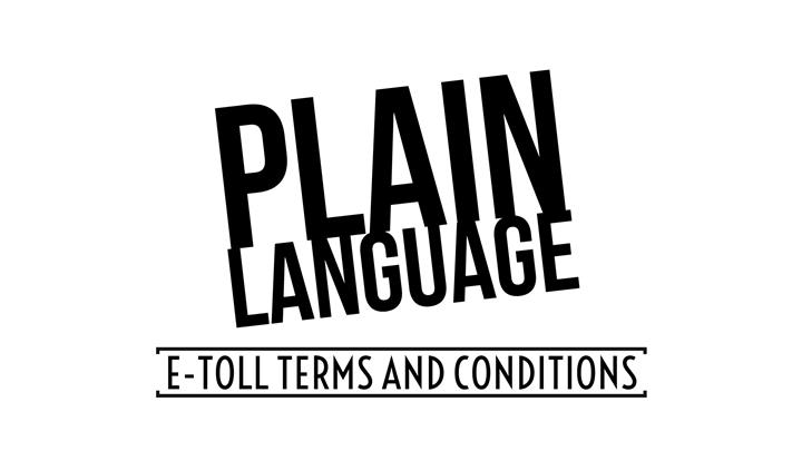 Are E-Toll Terms And Conditions Written In Plain Language?