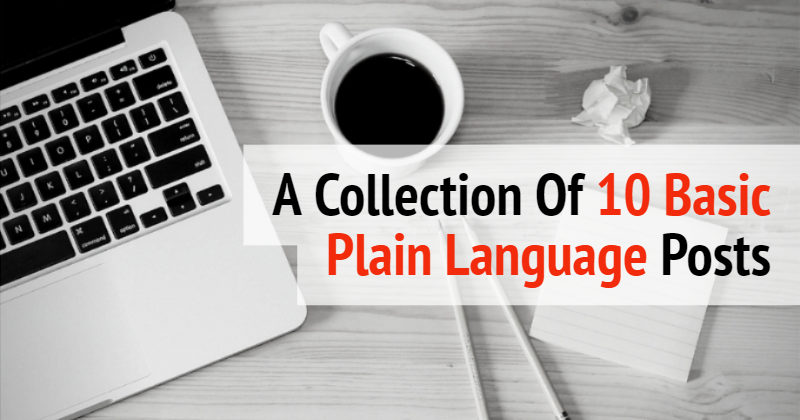 A Collection Of 10 Basic Plain Language Posts