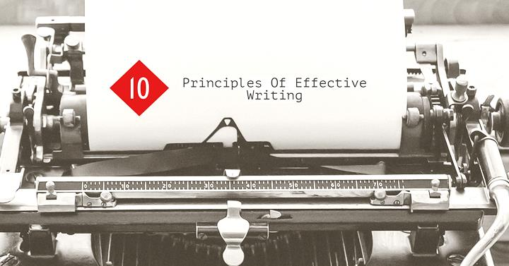 10 Principles Of Effective Writing