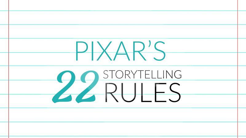 Pixar's 22 Storytelling Rules