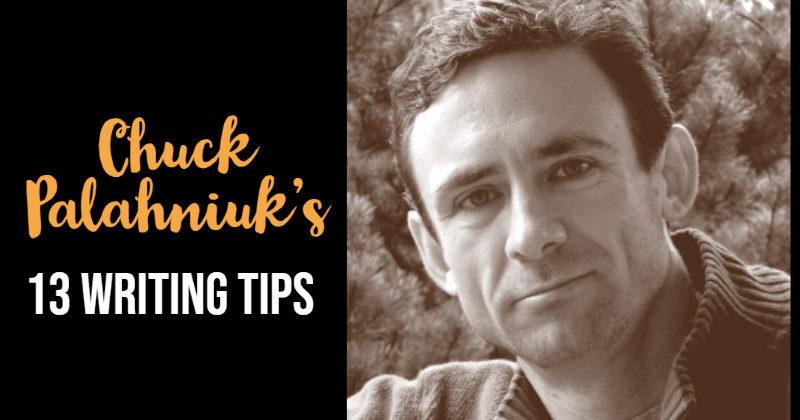 Chuck Palahniuk's 13 Writing Tips