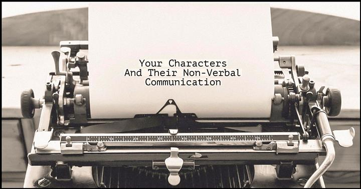 characters and their non-verbal communication