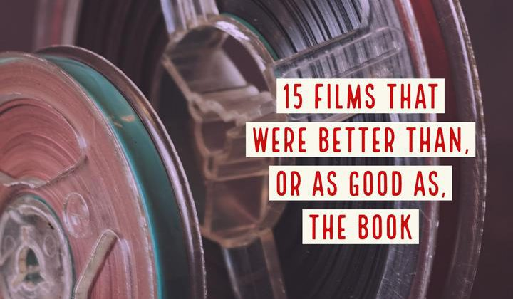 Films That Were Better Than The Book