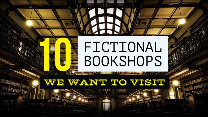 10 Fictional Bookshops We Want To Visit
