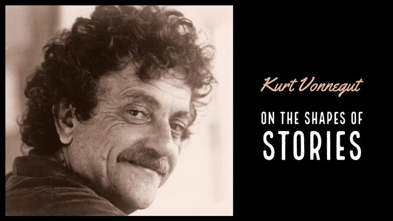 Kurt Vonnegut Explains The Shapes Of Stories