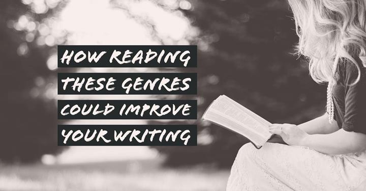 How Reading These 8 Genres Could Improve Your Writing