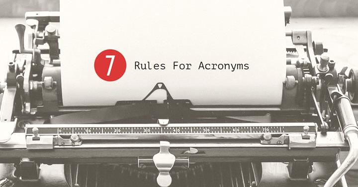 7 Rules For Acronyms