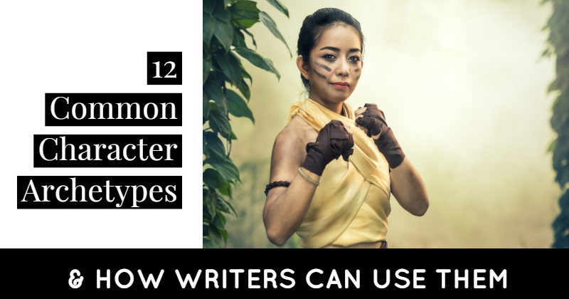 12 Common Character Archetypes & How Writers Can Use Them