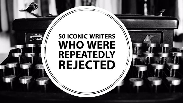 50 Best-Selling Writers Who Were Repeatedly Rejected