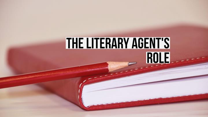 The Literary Agent's Role