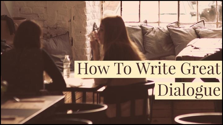 How To Write Great Dialogue