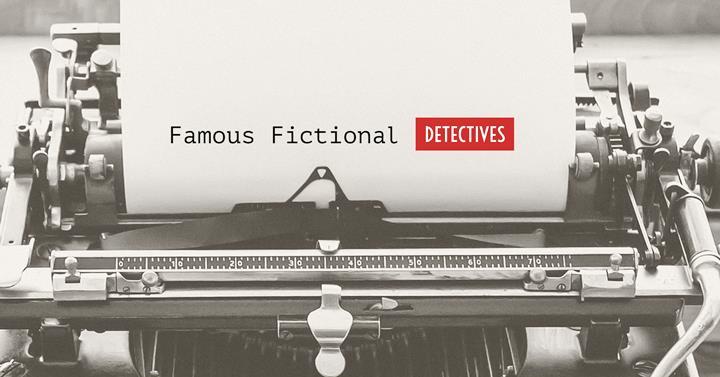 Famous Fictional Detectives