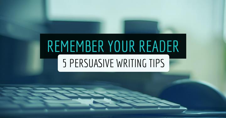 basic persuasive writing tips