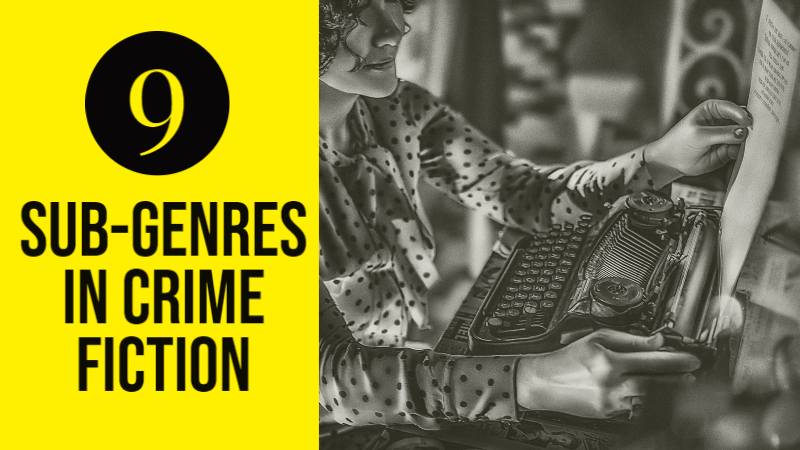 9 Examples Of Sub-Genres In Crime Fiction
