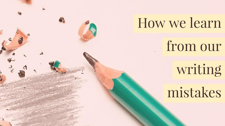 A Perfect Mess - How We Learn From Our Writing Mistakes