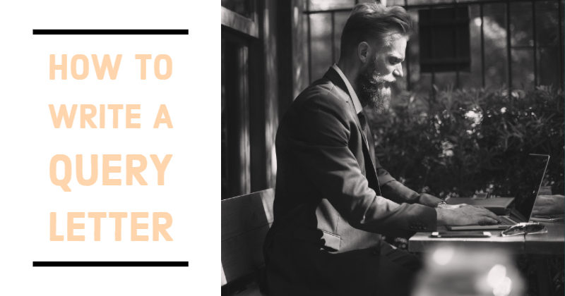 How To Write A Query Letter In 12 Easy Steps
