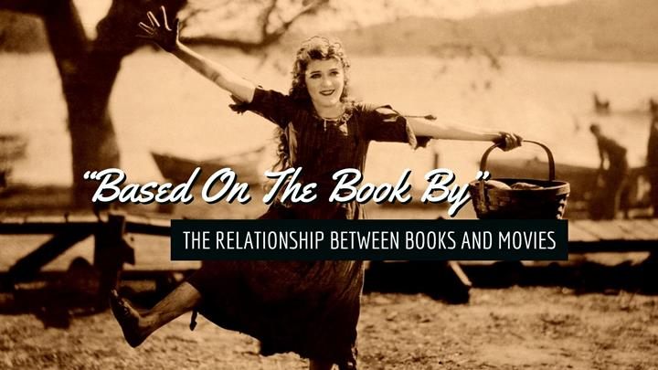 The Relationship Between Books And Movies