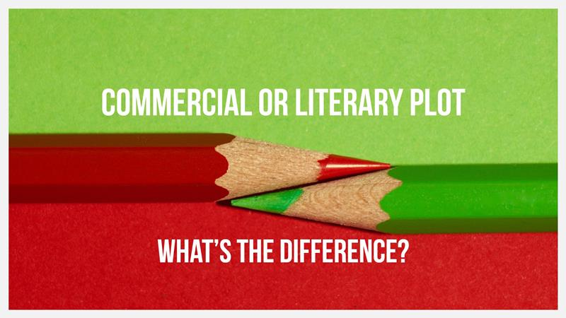 What's The Difference Between A Commercial And A Literary Plot?