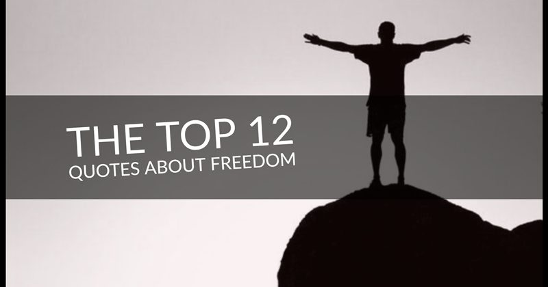The Top 12 Quirky Quotes About Freedom