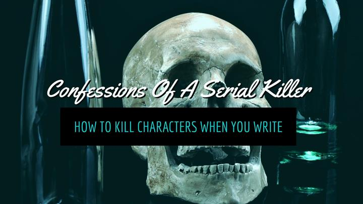 How To Kill Characters When You Write