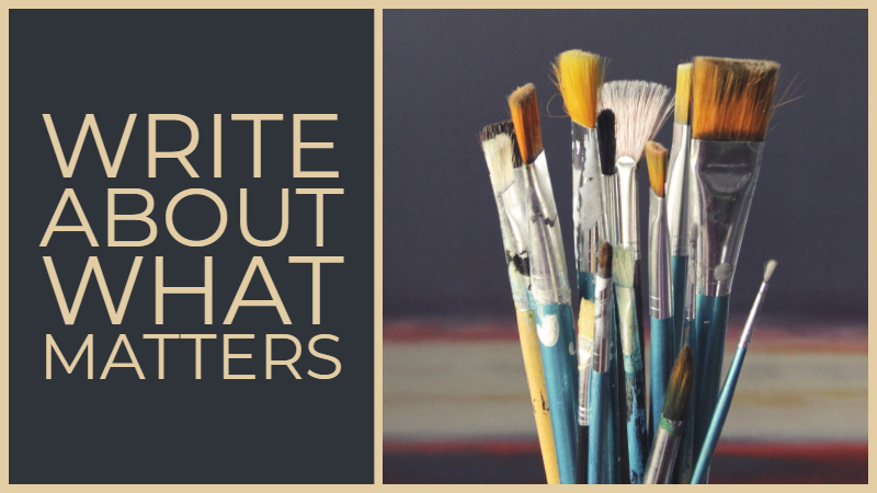 Write About What Matters