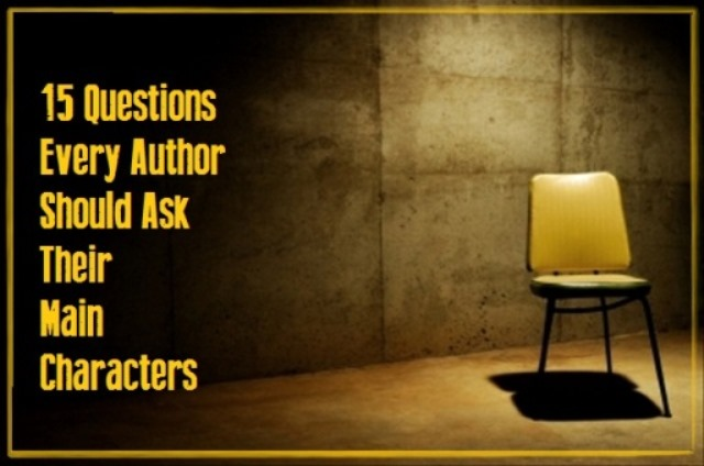 15 Questions Authors Should Ask Characters