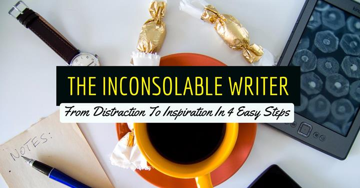 From Distraction To Inspiration In 4 Easy Steps