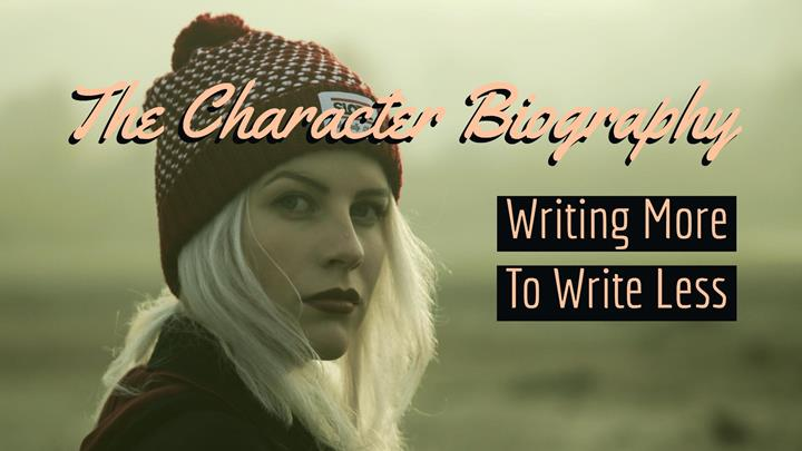 The Character Biography