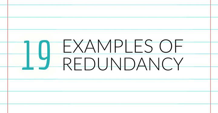19 Examples Of Redundancy