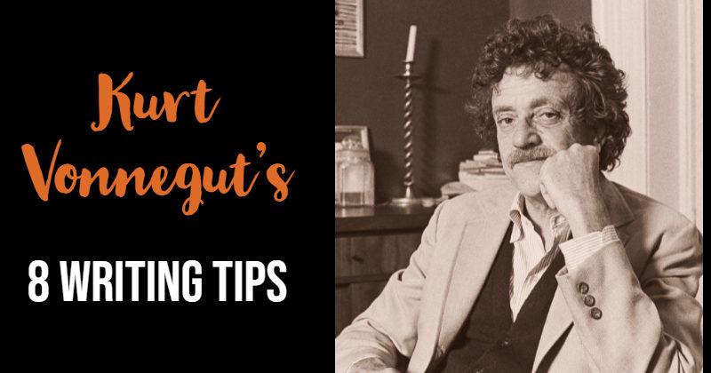 Kurt Vonnegut's 8 Writing Tips