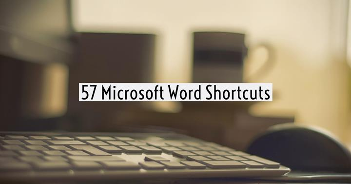 Time-Saving Guide To 57 Microsoft Word Shortcuts