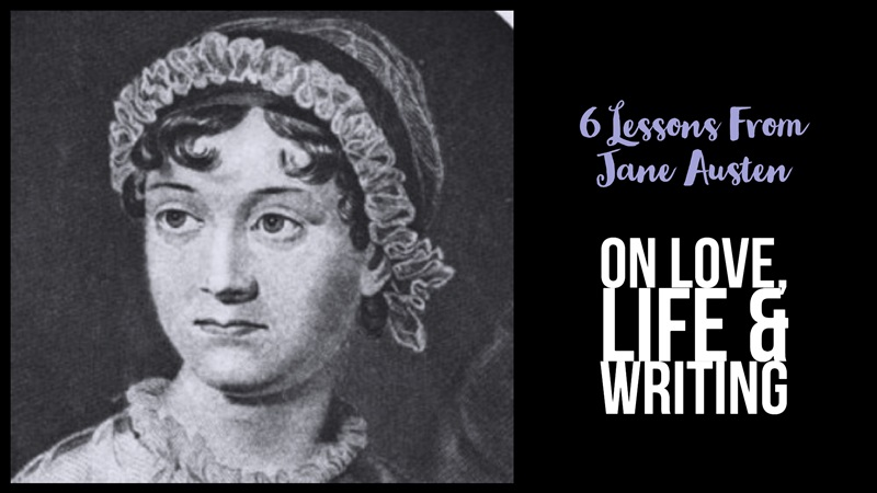6 Lessons From Jane Austen - On Love, Life And Writing | Writers Write