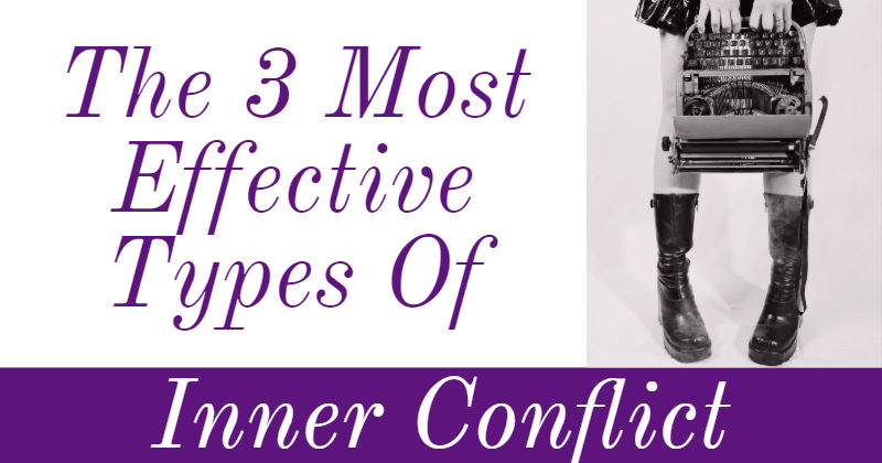 The 3 Most Effective Types of Inner Conflict