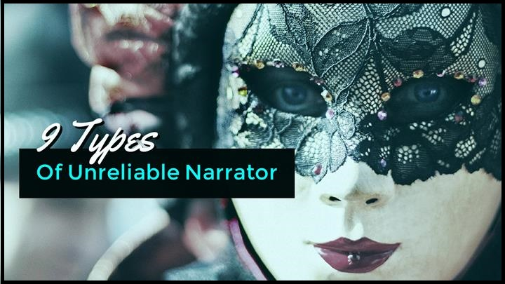 The 9 Types Of Unreliable Narrator