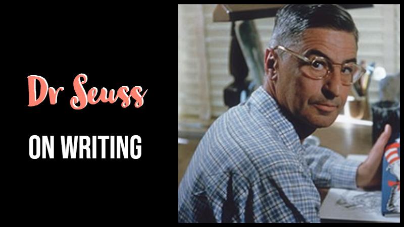 Dr Seuss On Writing