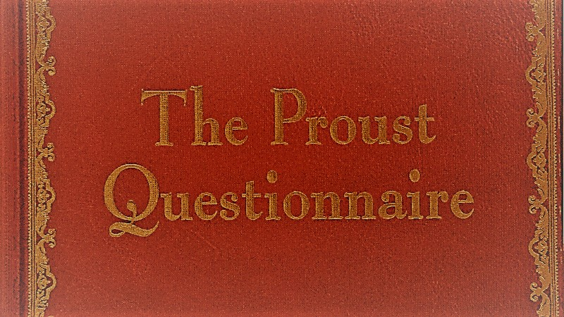 Proust's Questionnaire - 35 Questions Every Character Should Answer