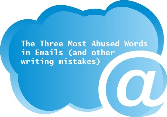 The 3 Most Abused Words In Emails