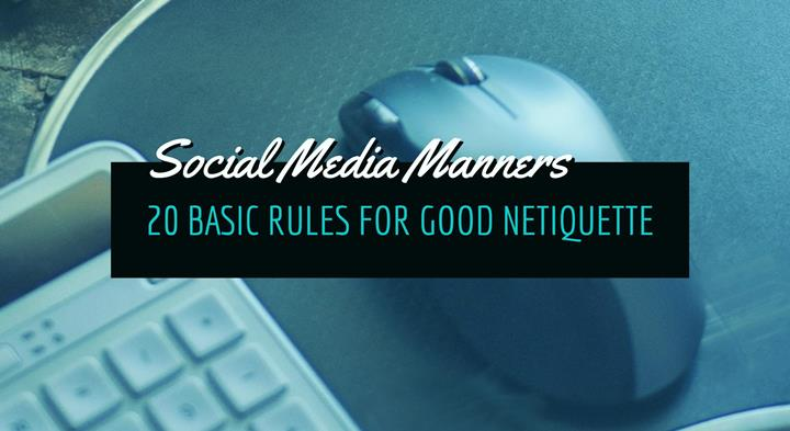 Rules for good netiquette