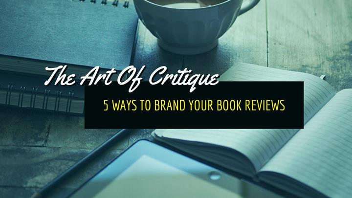 5 Ways To Brand Your Book Reviews