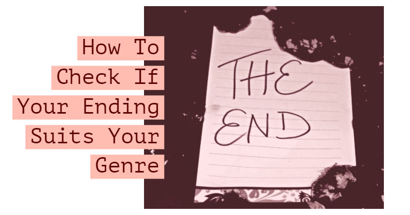 How To Check If Your Ending Suits Your Genre