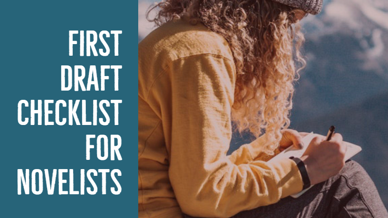 First Draft Checklist For Novelists
