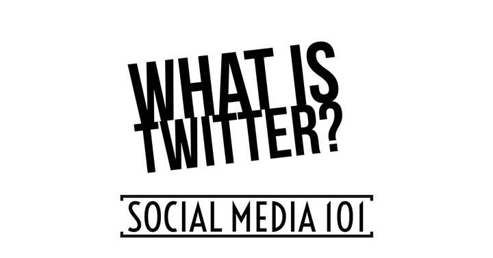 Social Media 101 - What Is Twitter?