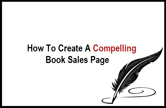 How To Create A Compelling Book Sales Page