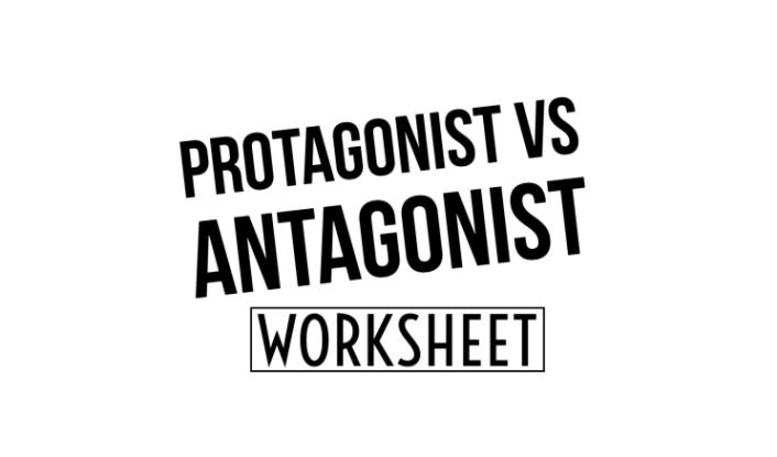 protagonist vs antagonist worksheet