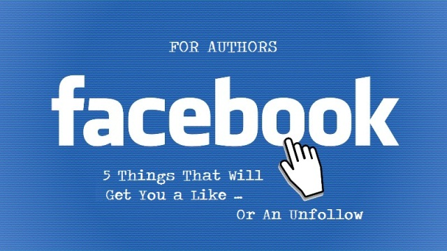 5 Things Authors On Facebook Should Know