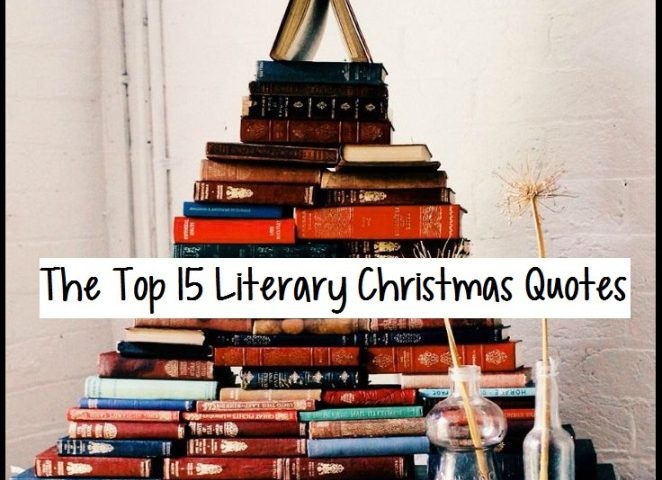 The Top 15 Literary Christmas Quotes