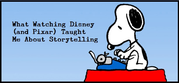 What Watching Disney (and Pixar) Taught Me About Storytelling