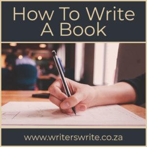Writers Write - How To Write A Book